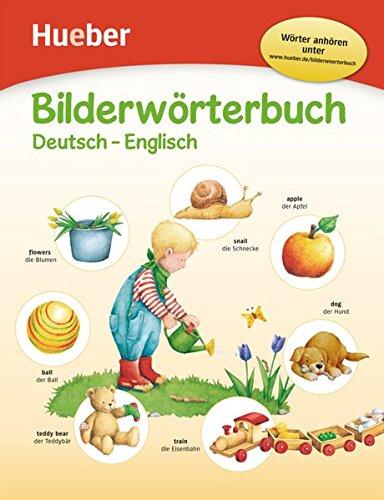 Bilderwörterbuch: Deutsch-Englisch / Buch mit kostenlosem MP3-Download (Bilderwörterbücher)
