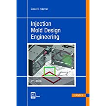 Injection Mold Design Engineering 2E