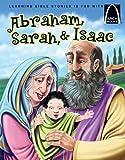 Abraham, Sarah, & Isaac (Arch Books)