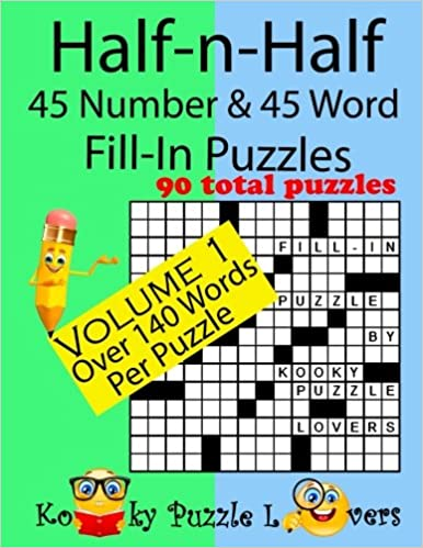 Half-n-Half Fill-In Puzzles, 45 number & 45 Word Fill-In Puzzles