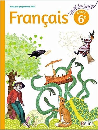 L Envol Des Lettres 6e Francais Cycle 3 Format Compact