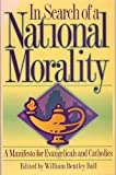 In Search of a National Morality, , 0898704235