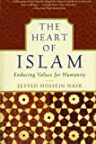 The Heart of Islam, Seyyed Hossein Nasr, 0060730641