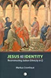 Jesus and Identity: Reconstructing Judean Ethnicity in Q, Markus Cromhout, 0227173228