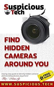 Suspicious Tech: Spot hidden cameras anywhere!