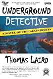 The Underground Detective, Thomas Laird, 1937056600