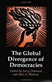 The Global Divergence of Democracies (A Journal of Democracy Book)