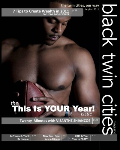 Minnesota Twins Magazine (Black Twin Cities Magazine: The This Is YOUR Year Issue)