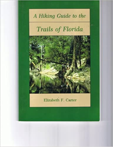 Book A Hiking Guide to the Trails of Florida