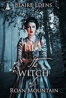 The Witch of Roan Mountain: The Witching Hour Collection by [Edens, Blaire]