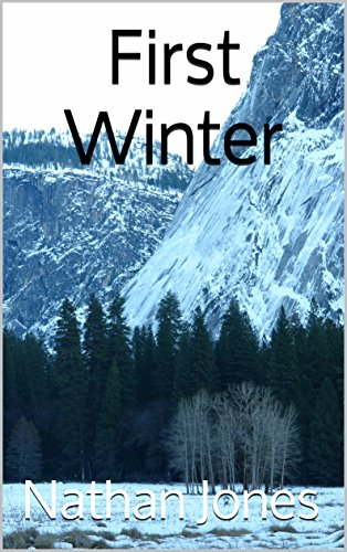 First Winter (Nuclear Winter Book 1) by [Jones, Nathan]