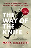 A Pulitzer Prize–winning reporter's riveting account of the transformation of the CIA and America's special operations forces into man-hunting and killing machines in the world's dark spaces: the new American way of war The most momentous change in A...