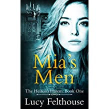 Mia's Men: A Reverse Harem Romance Novel (The Heiress's Harem Book 1)