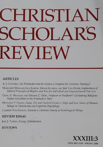 Christian Scholar's Review (Vol XXXIII No. 3 Spring 2004)