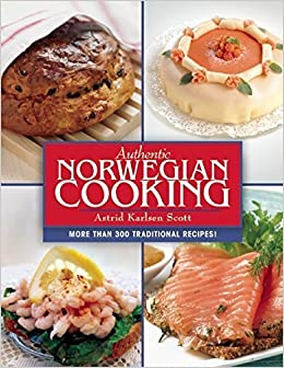 Book Authentic Norwegian Cooking: Traditional Scandinavian Cooking Made Easy by Astrid Karlsen Scott (2015-03-10)