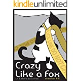 Crazy Like a Fox (Lil & Boris #3) (Lil and Boris Mysteries)