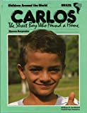 Carlos, the Street Boy Who Found a Home, Marcos Carpenter, 0802850197