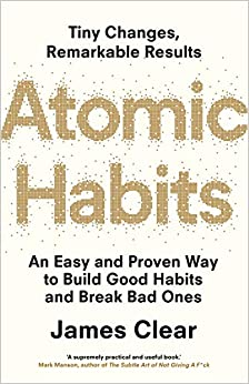 Libros Descargar Atomic Habits: An Easy And Proven Way To Build Good Habits And Break Bad Ones Kindle A PDF