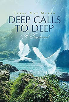 Deep Calls to Deep: A Devotional by [Marsh, Terry May]