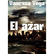 El azar  (Spanish Edition)