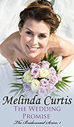 The Wedding Promise (The Bridesmaids Series Book 1)