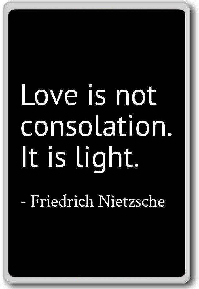 Amazon Love Is Not Consolation It Is Light Friedrich