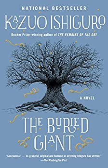 The Buried Giant: A novel (Vintage International) by [Ishiguro, Kazuo]
