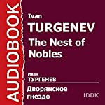 The Nest of Nobles [Russian Edition] | Ivan Turgenev