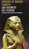 les secrets de l exode ldp litterature french edition
