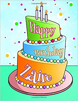 Happy Birthday Zaire Personalized Book With Name Journal
