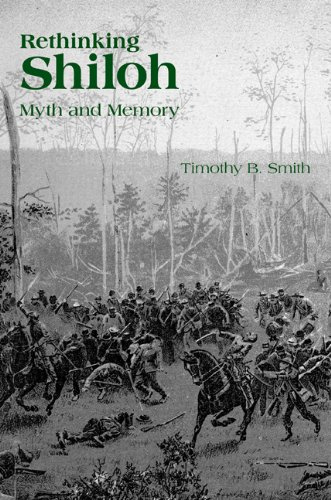 Read Online Rethinking Shiloh: Myth and Memory pdf