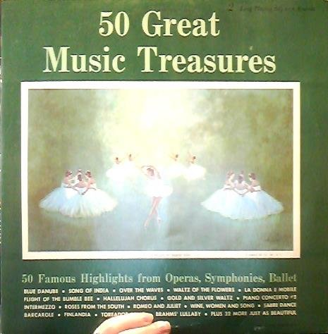 50 Treasures of Great Music: 50 Famous Highlights