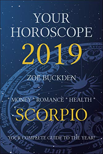 Your Horoscope 2019: Scorpio