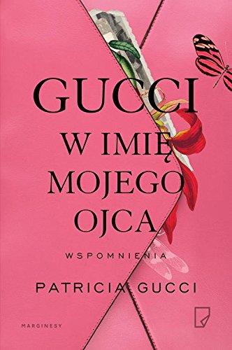Gucci W Imie Mojego Ojca