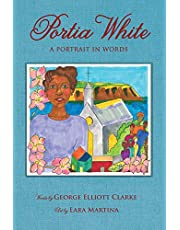 Portia White: A Portrait in Words