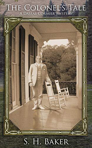 The Colonel's Tale (Dassas Cormier Mystery)