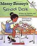 Messy Bessey's School Desk (Rookie Readers: Level C (Paperback))