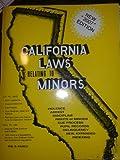 California Laws Relating to Minors 9781933408101