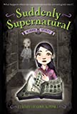 img - for Suddenly Supernatural: School Spirit by Elizabeth Cody Kimmel (2010-04-01) book / textbook / text book