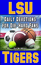 Daily Devotions for Die-Hard Fans LSU Tigers