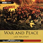 War and Peace (Dramatized)   Leo Tolstoy