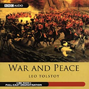War and Peace (Dramatised) Hörspiel
