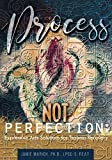 img - for Process Not Perfection: Expressive Arts Solutions for Trauma Recovery book / textbook / text book