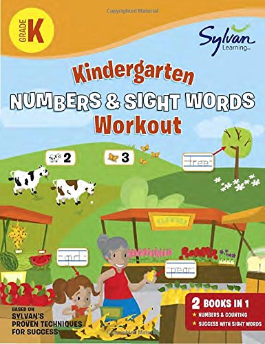 Kindergarten Numbers & Sight Words Workout (Sylvan Beginner Workbook)