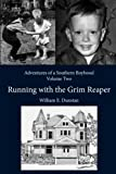 Running with the Grim Reaper, William Dunstan, 1493781456