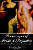 The Personages of Pride and Prejudice Collection, Jennifer Becton, 061559512X