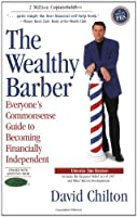 The Wealthy Barber: The Common Sense Guide to Successful Financial Planning