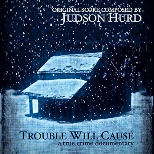 Trouble Will Cause (Original Motion Picture Soundtrack) (O Come O Come Emmanuel Violin And Piano)