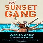 The Sunset Gang | Warren Adler