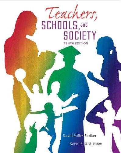 Teachers, Schools and Society, 10th Edition